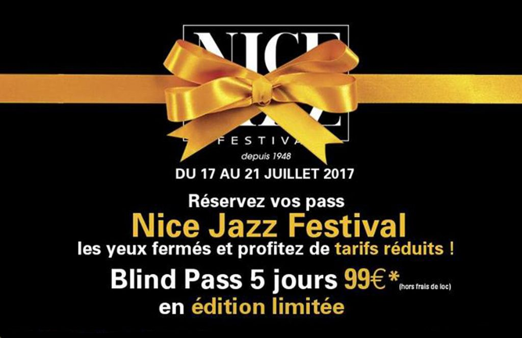 idee-cadeau-blind-pass-nice-jazz-festival-2017-a-nice-njf-cote-dazur-30-concerts-live-french-riviera-blog-mister-riviera-2016