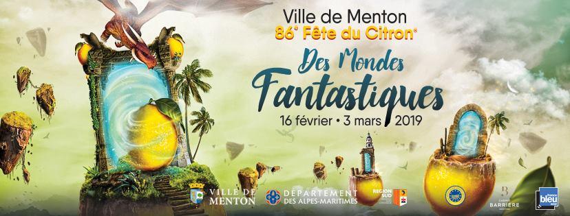Fête du Citron 2019 : Les Mondes Fantastiques envahissent Menton et la Côte d'Azur - Blog Mister Riviera - Côte d'Azur France