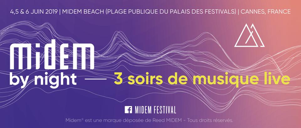 [Jeu Concours] Gagnez vos invitations au Festival MIDEM by Night sur la plage de Cannes - Blog Mister Riviera - Côte d'Azur France 2019
