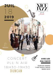 Nice Jazz Festival - Le journal de bord du Blog Mister Riviera - Jeudi 18 juillet 2019 -Boutique Duncan, Phly Boyz, Côte d'Azur France